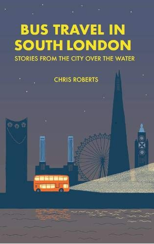 Bus travel in South London: Stories from the city over the water