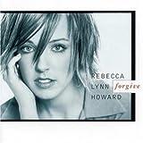 Songtexte von Rebecca Lynn Howard - Forgive