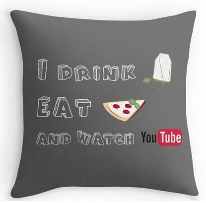 xdbgdfhdhdjdj Unique Style Theme I Drink Tea Eat Pizza and Watch Youtubers Pillow Cover Two Size Suitbale Pillowcase Cover 18x18 Inch