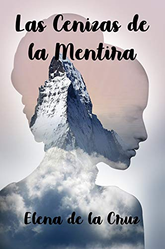 Las cenizas de la mentira – Elena de la Cruz (Rom)  41E1cGjG6AL