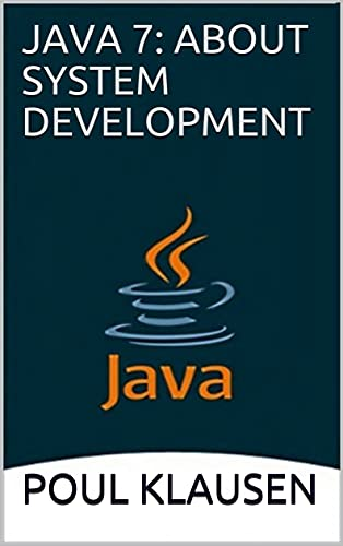 Java 7: About System Development Front Cover