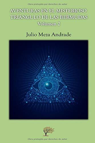 Aventuras en el misterioso triángulo de las Bermudas: Volumen 2