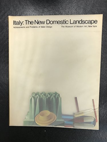 Italy: The new domestic landscape : acheivements and problems of Italian design