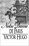 Notre-Dame de Paris (English Edition) - Format Kindle - 2,99 €