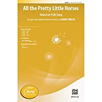 All the Pretty Little Horses - Arr., with additional words and music, by Andy Beck - Choral Octavo - 2-Part