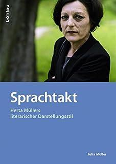 Sprachtakt: Herta Mullers Literarischer Darstellungsstil: 85