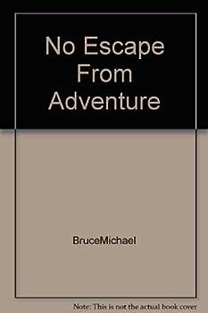 Hardcover No Escape From Adventure Book