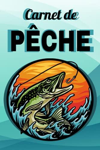 Carnet de pêche: Très facile à remplir | Une idée cadeau réussie pour un plaisir partagé.