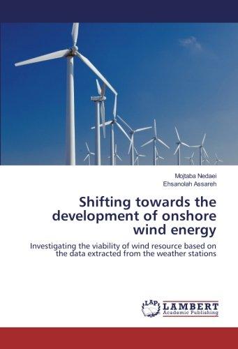 Shifting hacia el desarrollo de Onshore Energía Eólica: investigating la Viabilidad de viento sobre la base de los datos de Recursos Extrae de las estaciones Meteorológicas