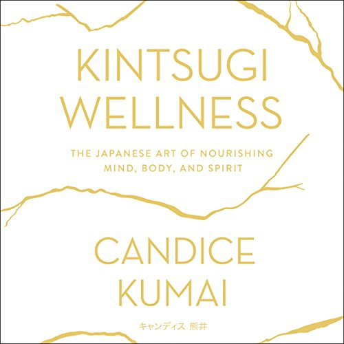 Kintsugi Wellness audiobook cover art