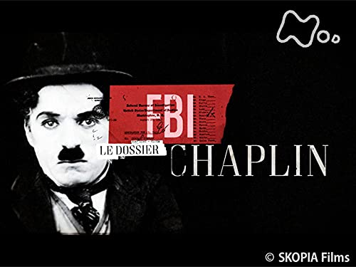 「チャップリン対FBI 赤狩りフーバーとの50年」