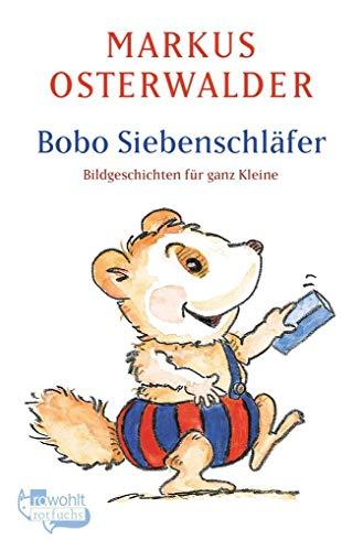 Bobo Siebenschläfer: Bildgeschichten für ganz Kleine (Bobo Siebenschläfer: Die Klassiker, Band 1)