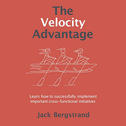 The Velocity Advantage Audiobook By Jack Bergstrand cover art
