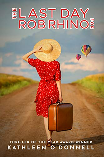 The Last Day For Rob Rhino: A suspenseful mystery filled with nail-biting twists