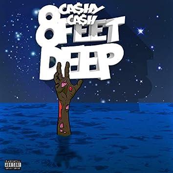 8 Feet Deep