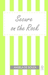 Secure on the Rock: All Girls Need To Be Loved: 2