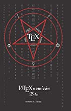 LaTeXnomicón (Beta) (Write LaTeX Ya)