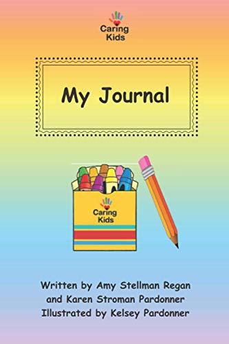 Caring Kids: My Journal
