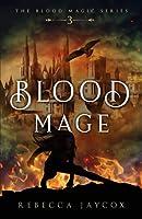 Blood Mage (Blood Magic)