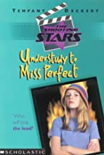 Understudy to Miss Perfect (Shooting Stars)