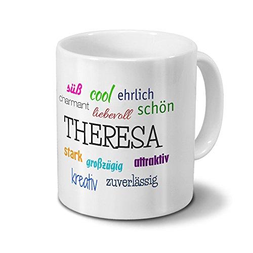 printplanet Tasse mit Namen Theresa - Positive Eigenschaften von Theresa - Namenstasse, Kaffeebecher, Mug, Becher, Kaffeetasse - Farbe Weiß