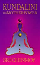 Kundalini : The Mother Power