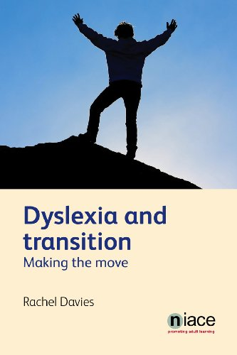 Dyslexia and Transition: Making the Move