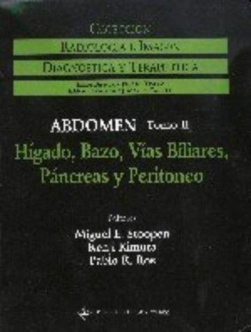 Radiologia Abdominal: Organos Accesorios Aparato Digestivo v. 2 (Radiologia e imagen: diagnostica y terapeutica)