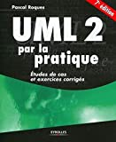 UML 2 par la pratique - Etudes de cas et exercices corrigés