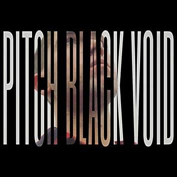 Pitch Black Void