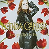 Songtexte von Belinda Carlisle - Live Your Life Be Free