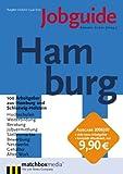 Jobguide Hamburg 2006/07: 100 Arbeitgeber aus Hamburg und Schleswig-Holstein - Annette Eicker