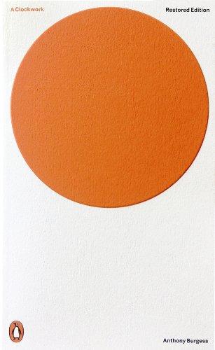 A Clockwork Orange: Restored Edition (Penguin Modern Classics) (English Edition)