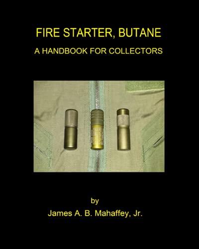 Fire Starter, Butane: A Handbook for Collectors