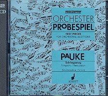 Orchester Probespiel Pauke und Schlagzeug: CD