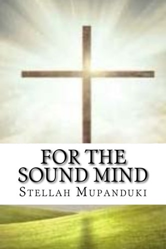 For The Sound Mind: Heal Me Lord For I Am Weak