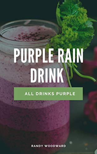 Purple Rain Drink and All Drinks Purple (English Edition)