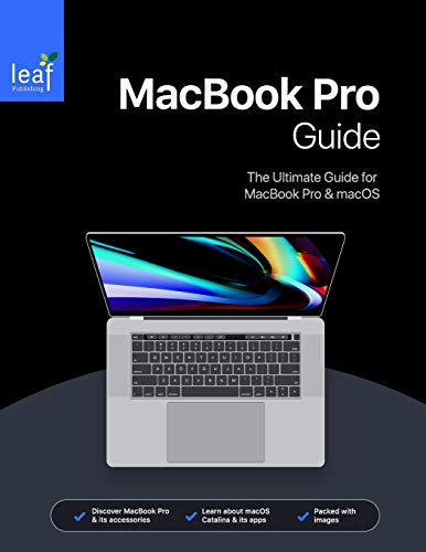 MacBook Pro Guide: The Ultimate Guide for MacBook Pro & macOS