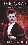 Der Graf (Verliebt in einen Vampir 1)