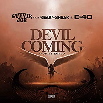 Devil Coming (feat. Keak Da Sneak & E-40)