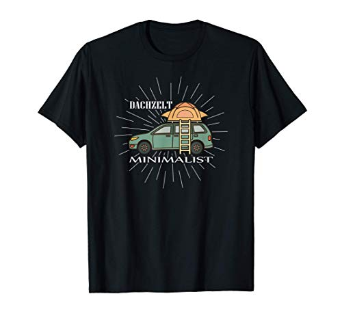 Dachzelt Minimalist - Camping Auto T-Shirt