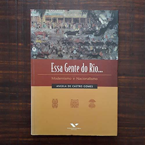 Essa gente do Rio... Modernismo e Nacionalismo