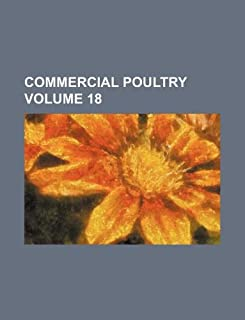 Commercial Poultry Volume 18