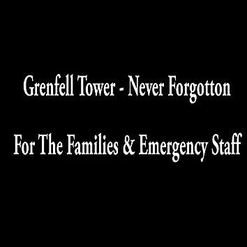 Grenfell Tower Never forgotten