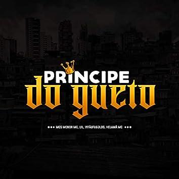 Príncipe do Gueto (feat. VITÃUFUG3LDS & Helamã MC)