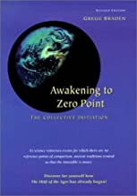 Awakening to Zero Point: The Collective Initiation