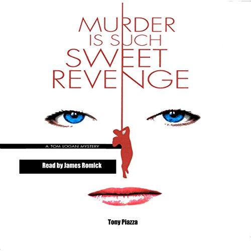 Murder Is Such Sweet Revenge audiobook cover art