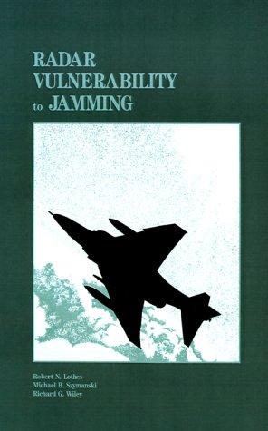 Download Radar Vulnerability to Jamming (Artech House Radar Library) 0890063885