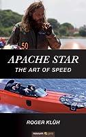 Apache Star: The Art of Speed