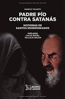Padre Pío contra Satanás: Historias de santos endemoniados (Spanish Edition)